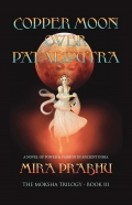 Copper Moon Over Pataliputra (The Moksha Trilogy #3)