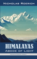 Himalayas – Abode of Light