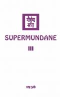 Supermundane III