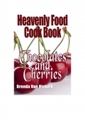 Heavenly Food Cook Book: Chocolates and Cherries (eBook)