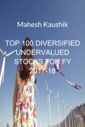 Top 100 Diversified Undervalued Indian Stocks For FY 2017-2018