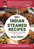 STEAMED INDIAN RECIPES