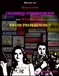 How to Execute Celebrity Endorsements for Enhancing Brand Preferences?  (eBook)