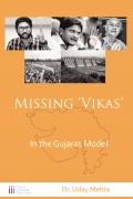Missing 'Vikas'  In the Gujarat Model