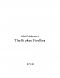 The Broken Fireflies