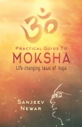 Practical Guide to Moksha