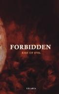 Forbidden - Rise of Evil