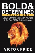 Bold & Determined - Volume One