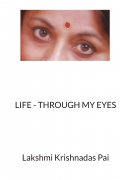 LIFE - THROUGH MY EYES