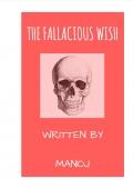The Fallacious Wish