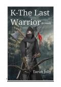 K-The Last Warrior