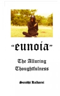 Eunoia - The Alluring Thoughtfulness