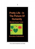 Pretty Life : In the picture of humanity