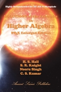 Solutions of the Examples in Higher Algebra (LaTeX Enlarged Edition) HC