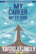 MY CAREER MY FUTURE - KNOWLEDGE CAPSULE FOR YOUNGSTERS