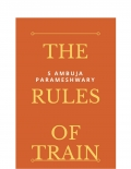 THE RULES OF TRAIN