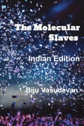 The Molecular Slaves (Indian Edition)