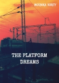 THE PLATFORM DREAMS