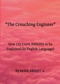 The Crouching Engineer