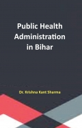 Public Health Administration in Bihar