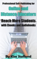 Professional Self-Publishing for Online and Distance Educators