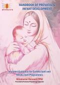 Handbook of Prenatal & Infant Development