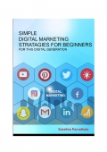Simple Digital Marketing Strategies for Beginners
