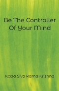 Be The Controller Of Your Mind