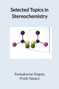 Selected Topics in Stereochemistry