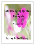 Life Changing Quotes & Thoughts (Volume 107)