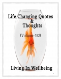 Life Changing Quotes & Thoughts (Volume 152)