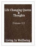 Life Changing Quotes & Thoughts (Volume 157)