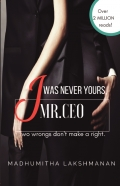 I Was Never Yours,MR.CEO