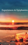 Experiences And Epiphanies