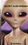 Secret Alien Wisdom