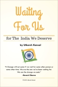 Waiting For Us - For the India We Deserve