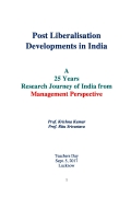 Post Liberalisation Developments in India Vol. I-V