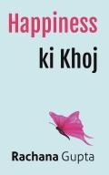 Happiness ki Khoj
