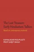The Lost Treasure: Early Hindustani Talkies