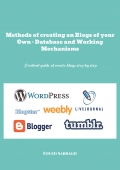 Methods of Creating an Blogs of your Own - Database and Working Mechanisms