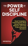 The Power of Self Discipline