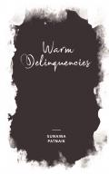 Warm Delinquencies