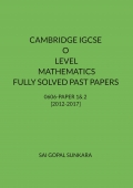 CAMBRIDGE IGCSE O LEVEL MATHEMATICS [0606] FULLY SOLVED PAST PAPERS - PAPER 1 & 2 [VARIANT 1]
