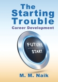 The Starting Trouble (Career Development)