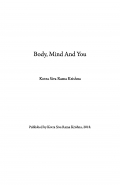 Body, Mind And You