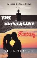 The Unpleasant Fantasy