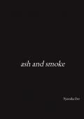 ash and smoke