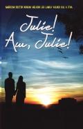 Julie! Aw, Julie!