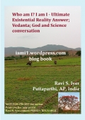 Who am I? I am I - Ultimate Existential Reality Answer; Vedanta; God and Science conversation (eBook)