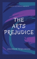 The Arts Prejudice